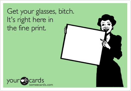 Get your glasses, bitch.   It's right here in the fine print.
