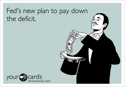 Fed's new plan to pay down the deficit.