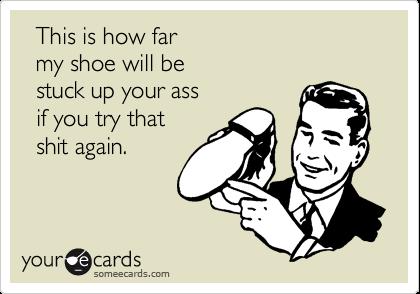 stuck ass Shoe up