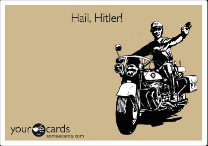 Hail, Hitler!