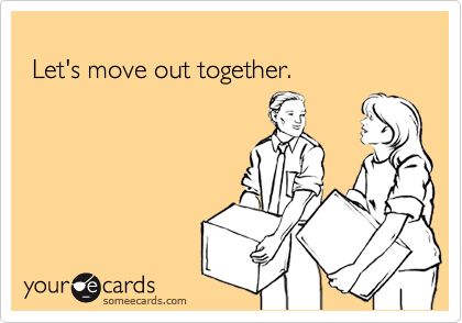 Let's move out together.