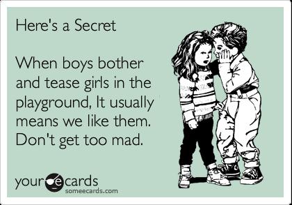 Why boys tease girls