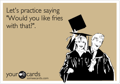 "Let's practice saying ""Would you like fries with that?""."