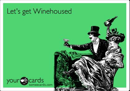 Let's get Winehoused