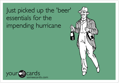 Just picked up the 'beer' essentials for the impending hurricane