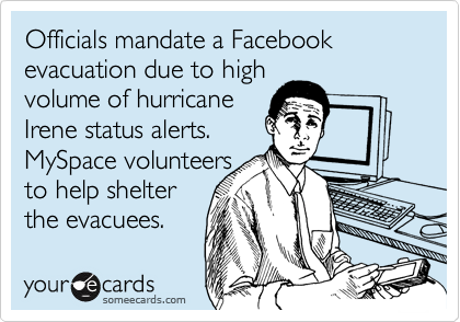 Officials mandate a Facebook evacuation due to high volume of hurricane Irene status alerts. MySpace volunteers to help shelter the evacuees.
