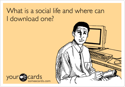 What is a social life and where can  I download one?