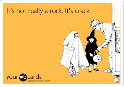 It's not really a rock. It's crack.