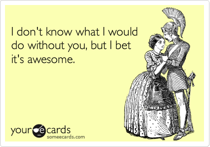 someecards: awesome