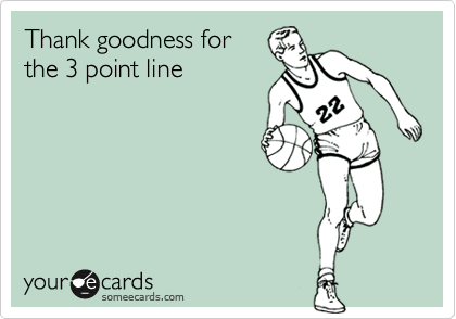 Thank goodness for the 3 point line