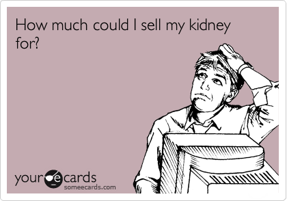 How much could I sell my kidney for?