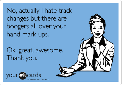 No, actually I hate track