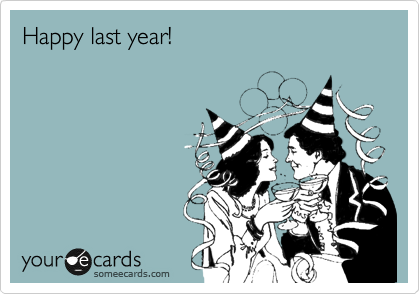 Happy last year!