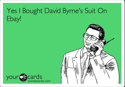 Yes I Bought David Byrne's Suit On Ebay!