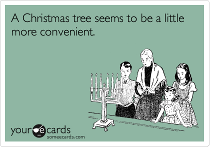 A Christmas tree seems to be a little more convenient.