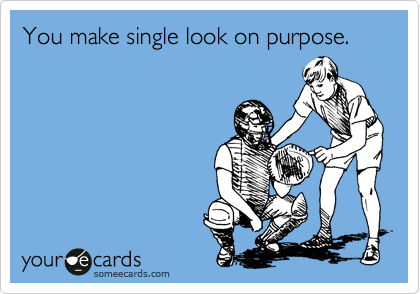 You make single look on purpose.