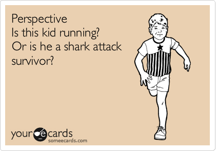 Perspective Is this kid running?  Or is he a shark attack  survivor?