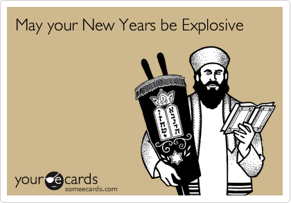 May your New Years be Explosive