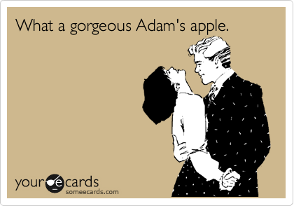 What a gorgeous Adam's apple.