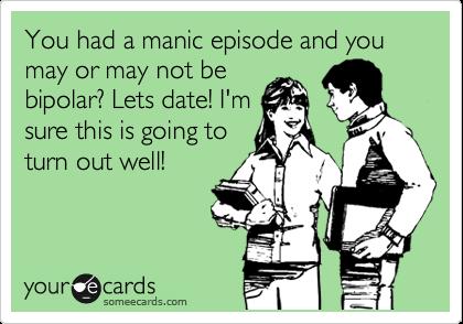 Dating manic bipolar