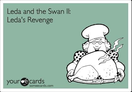 Leda and the Swan II: Leda's Revenge