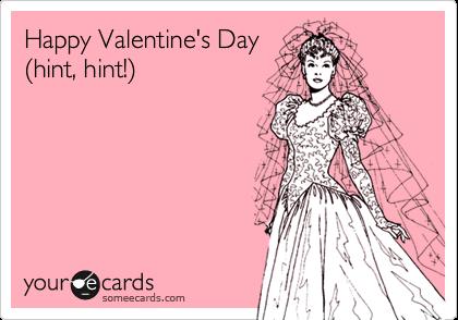 Happy Valentine's Day %28hint, hint!%29