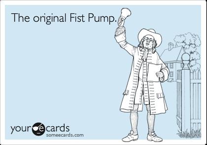 The original Fist Pump.