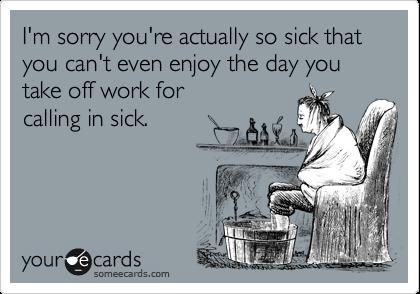 I Am Calling Off Work