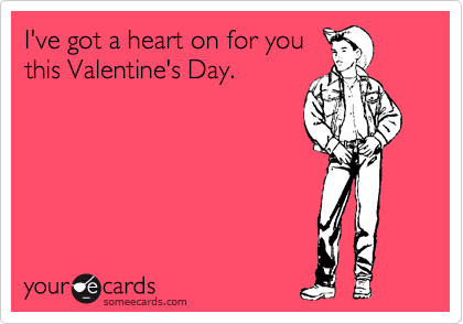 I've got a heart on for you this Valentine's Day.