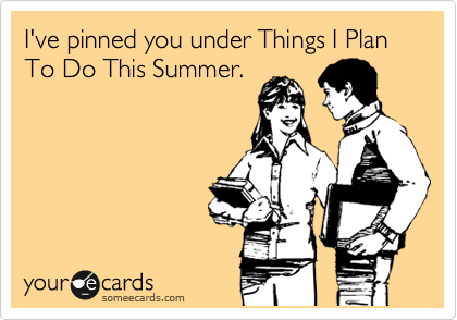 I've pinned you under Things I Plan To Do This Summer.