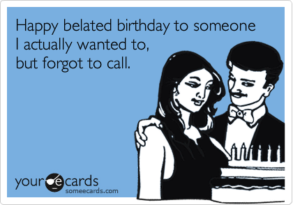 Happy Belated Birthday To Someone I Actually Wanted To But Forgot – Supernatural Birthday Card