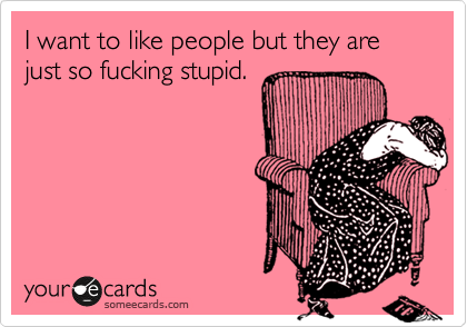 IMAGE(http://cdn.someecards.com/someecards/usercards/1331827495067_4822480.png)