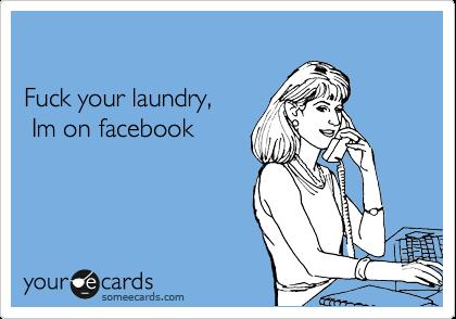 Fuck your facebook