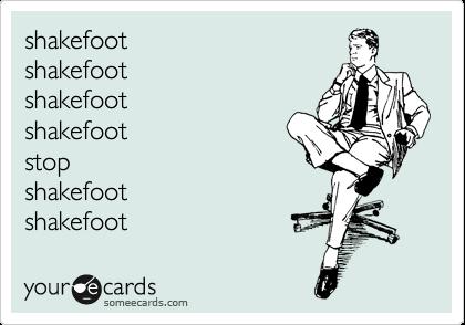 shakefoot shakefoot shakefoot shakefoot stop shakefoot shakefoot