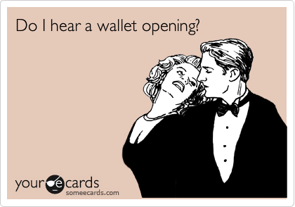 Do I hear a wallet opening?