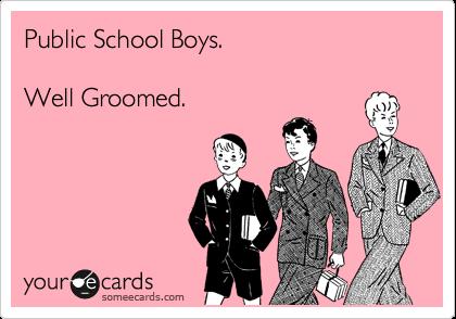 Public School Boys.  Well Groomed.