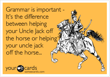 1333066655458_257209 grammar is important it's the difference between helping your