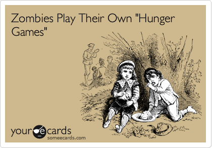 "Zombies Play Their Own ""Hunger Games"""