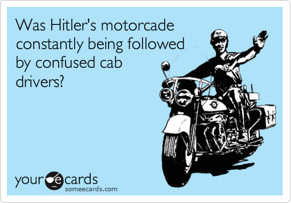 Was Hitler's motorcade constantly being followed by confused cab drivers?
