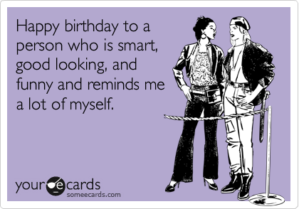 Group Of Free And Funny User Created Birthday Ecards
