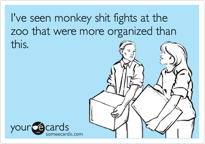 I've seen monkey shit fights at the zoo that were more organized than this.