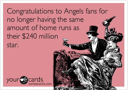 Congratulations to Angels fans for no longer having the same amount of home runs as their %24240 million star.