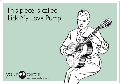 This piece is called  'Lick My Love Pump'