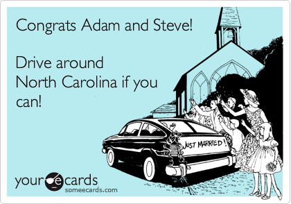 Congrats Adam and Steve!  Drive around North Carolina if you can!