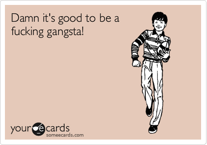 Gangsta fucking