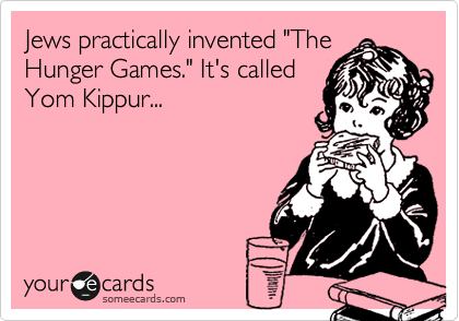 "Jews practically invented ""The Hunger Games."" It's called Yom Kippur..."