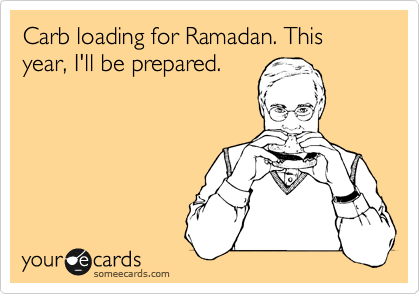 Carb loading for Ramadan. This year, I'll be prepared.