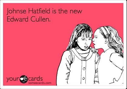 Johnse Hatfield is the new Edward Cullen.