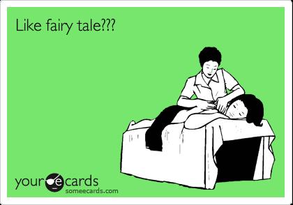 Like fairy tale???