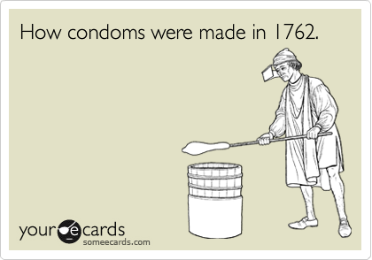 How condoms were made in 1762.